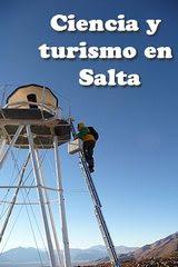 Turismo y ciencia en Salta