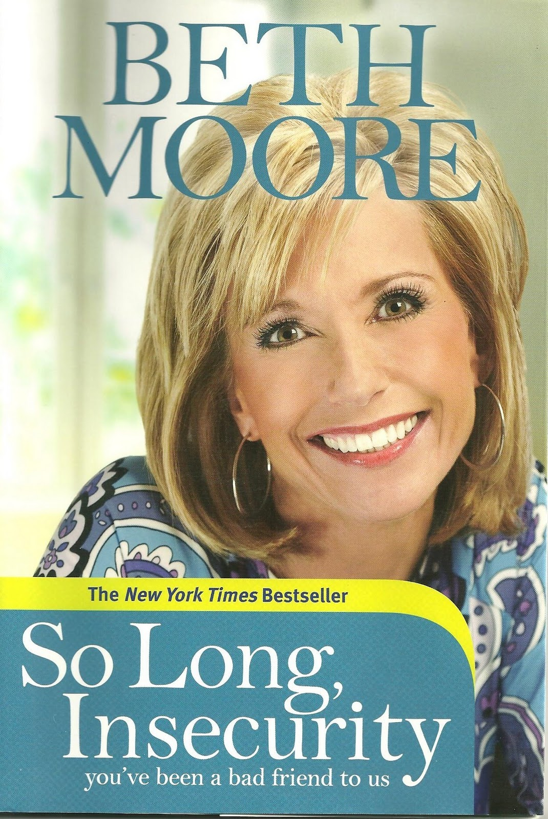 Discussion Questions for So Long Insecurity by Beth Moore ...