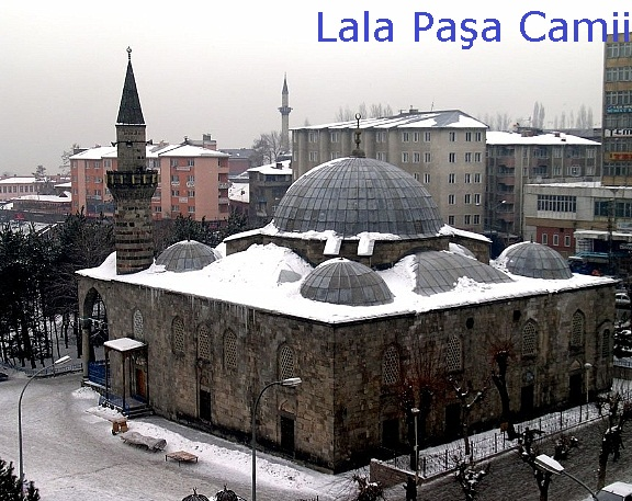 HAR�KA M�MAR� ESERLER...   Erzurum Lala Mustafa Pa�a Cami