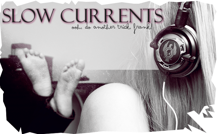 Slow Currents