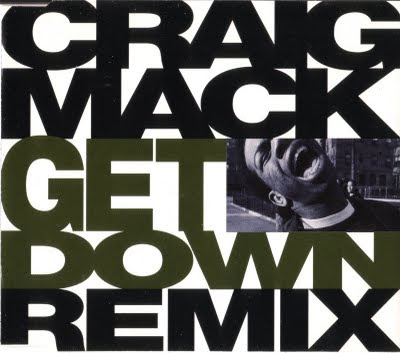 Craig Mack - Get Down (RMX) [CDS] (1995)