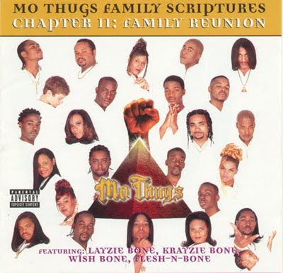 Mo Thugs Family* Mo' Thugs - Family Scriptures Chapter II: Family Reunion