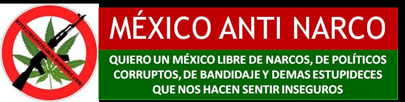 MEXICO ANTI NARCO