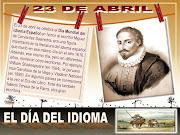 23 DE ABRIL - DIA DEL IDIOMA dia del idioma