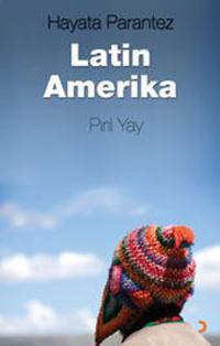Kitap Değerlendirme: Hayata Parantez Latin Amerika