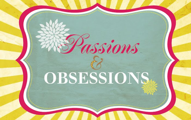 Passions and Obsessions