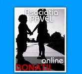 Sustin Asociatia PAVEL - o asociatie cu Suflet si de Atitudine!