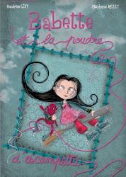 Babette et la Poudre d'Escampette