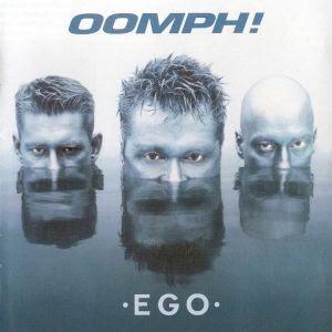 http://2.bp.blogspot.com/_VpShZRykY1A/R4ESyo0swuI/AAAAAAAAAOY/yKF0-vDA7Vs/s320/Oomph-2001-Ego.jpg