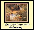 What&#39;s On Your Wall Wednesday