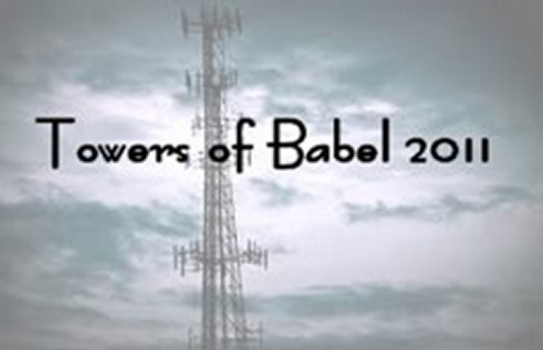Towers of  Babel ~ 2011