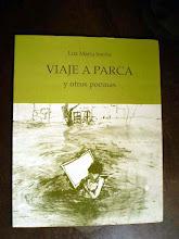 Viaje a Parca y otros poemas