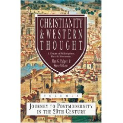 A Place of Springs: Christianity & Western Thought: A History of ...