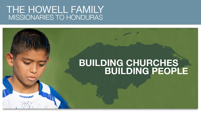 The Howell Family: Missionaries to Honduras