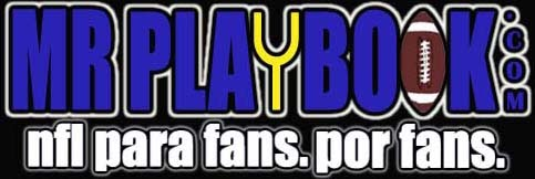 MR PLAYBOOK | NFL PARA FANS POR FANS