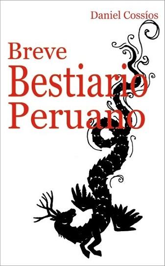 BREVE BESTIARIO PERUANO - DANIEL COSSIOS