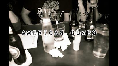 American Gumbo*