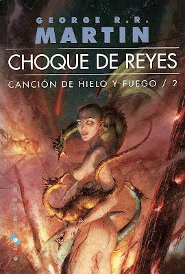 Cancion de Hielo y Fuego II: Choque de Reyes