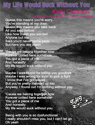Letra De My Life Would Suck Without You 112