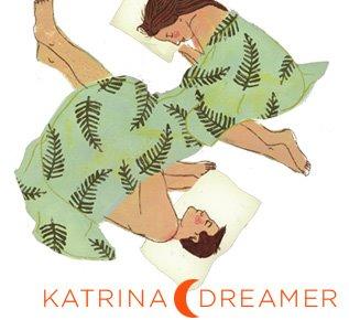 Katrina Dreamer