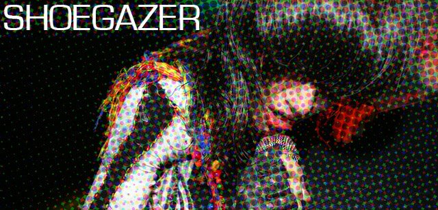 shoegazer info