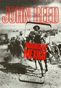 México Insurgente (John Reed)