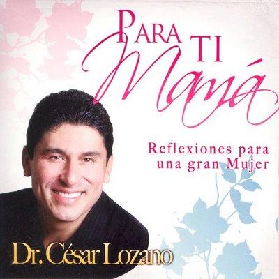 [Audiolibro] Para tí Mamá - César Lozano