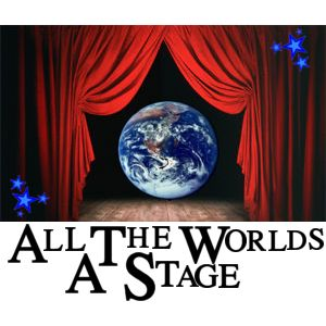 all the worlds a stage by By shakespear all the world's a stage,all the men and women merely players: they have their exits and their entrances and one man in his time plays many.