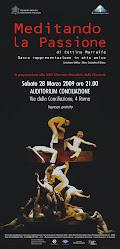 """LA LOCANDINA DEL MUSICAL DISSACRANTE """" MEDITANDO LA PASSIONE"""""""