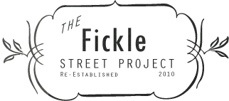 Fickle Street Project