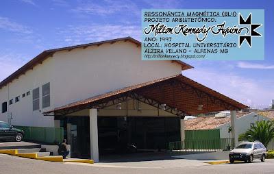 Ressonância Magnética Hospial Alzira Velano Unifenas - Milton Kennedy