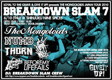 BREAKDOWN SLAM 7 - THE MONGOLOIDS JAPAN TOUR 2010-