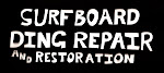 Surfboard Ding Repair & Restoration