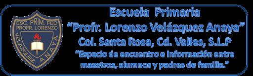 "Escuela Primaria ""Profr. Lorenzo Velázquez Anaya"""