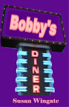 """Bobby&#39;s Diner"""