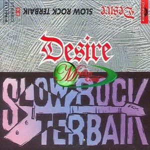 Desire - Slow Rock Terbaik '91
