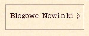 Blogowe Nowinki :)