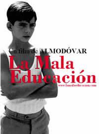 La Mala Educación (2004) 0