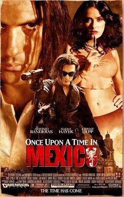 Một Thời Ở Mexico - Once Upon A Time In Mexico (2003) Poster