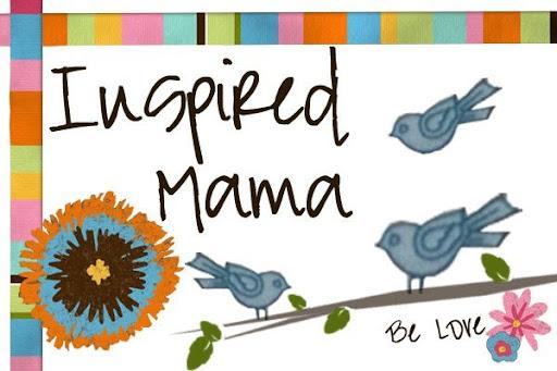 Inspired Mama
