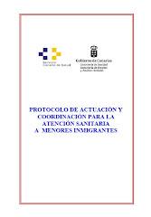 Protocolo de Actuación y Coordinación para la Atención Sanitaria a Menores Inmigrantes- SCS