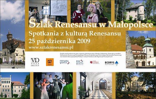Szlak Renesansu 2009 Małopolska