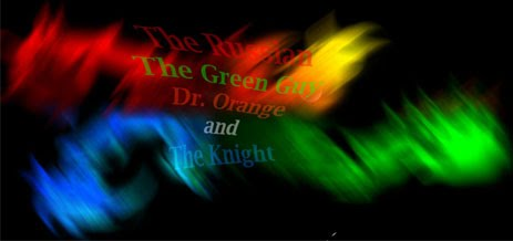 The Russian, The Green Guy, Dr. Orange, and The Knight