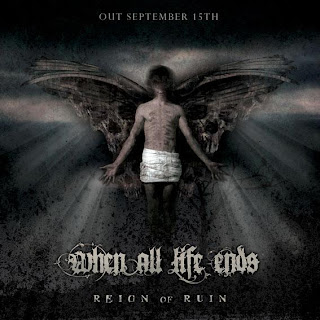 When All Life Ends - Reign Of Ruin