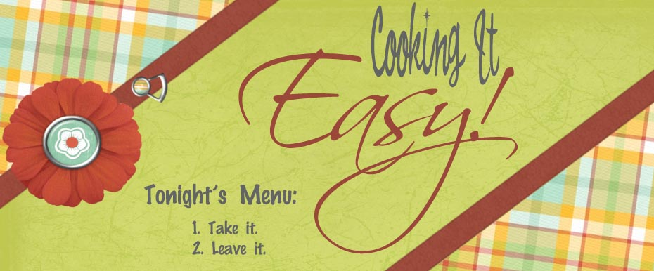 Cooking It EASY!