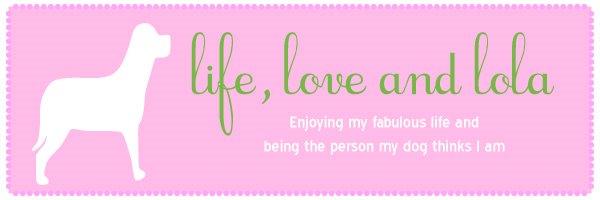 LIFE, LOVE & LOLA