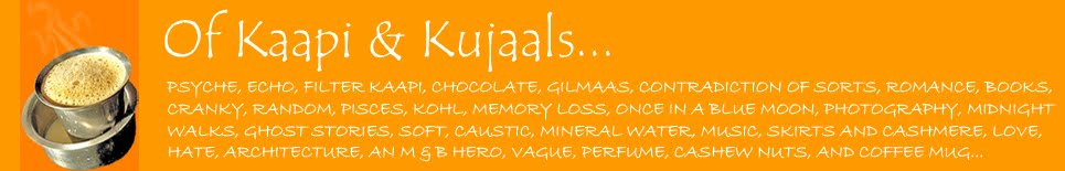 Of Kaapi and Kujaals...