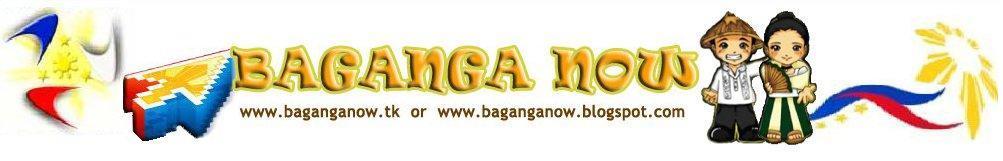 BAGANGA NOW