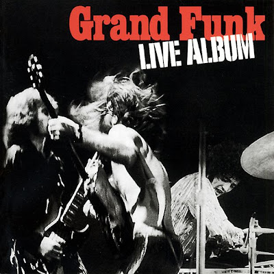 Grand Funk Railroad - Live Album 1970 (USA, Hard Blues Rock, Boogie Rock)