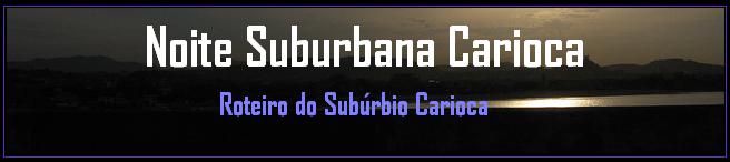 Roteiro do Subúrbio Carioca